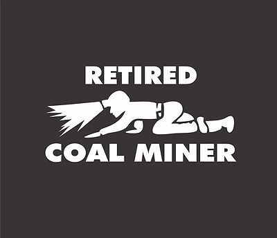 Stickerchic Retired Coal Miner Crawling Miner Decal