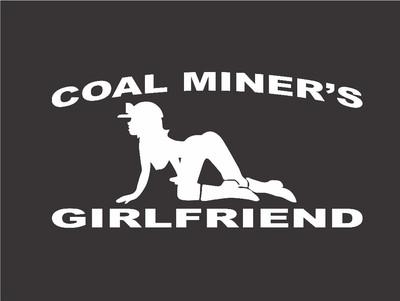 Stickerchic Coal Miner S Girlfriend Decal Mining Miner