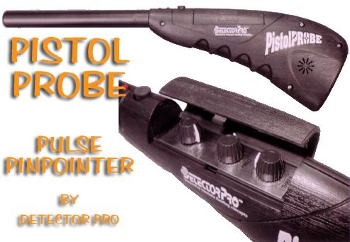 DetectorPro Pistol Probe Pulse Pinpointer