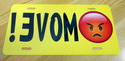 Move Angry Emoji Front License Yellow Plate - Rear