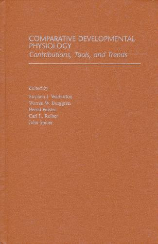 Comparative Developmental Physiology: Contributio
