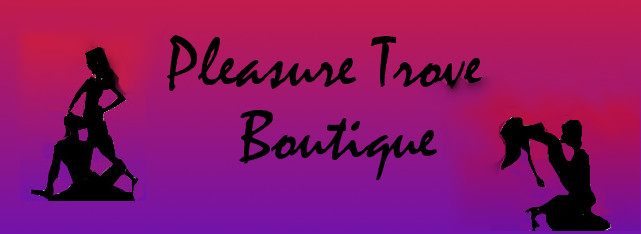 Pleasure Trove Boutique