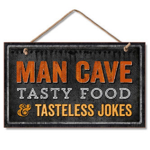 Man Cave Funny Signs : Funny man cave tasty food jokes sign distressed humor wall