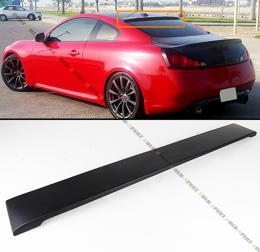 FOR INFINITI 08-2016 G37 Q60 2DR COUPE GLOSSY BLK REAR WINDOW ROOF SPOILER WING