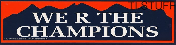 Denver Broncos NFL Bumper Sticker WE R THE CHAMPIO