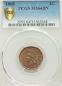 1868 PCGS MS64BN Indian Head Cent - Excellent Coin