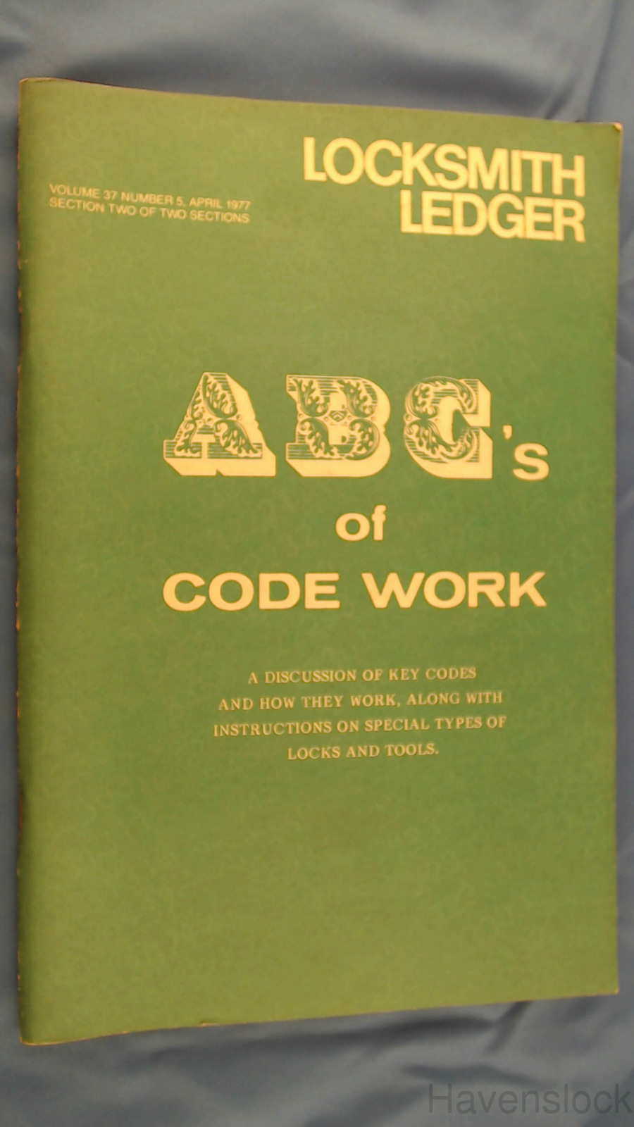 Locksmith Ledger, Vol. 37, No. 5: ABC's of Code Wo