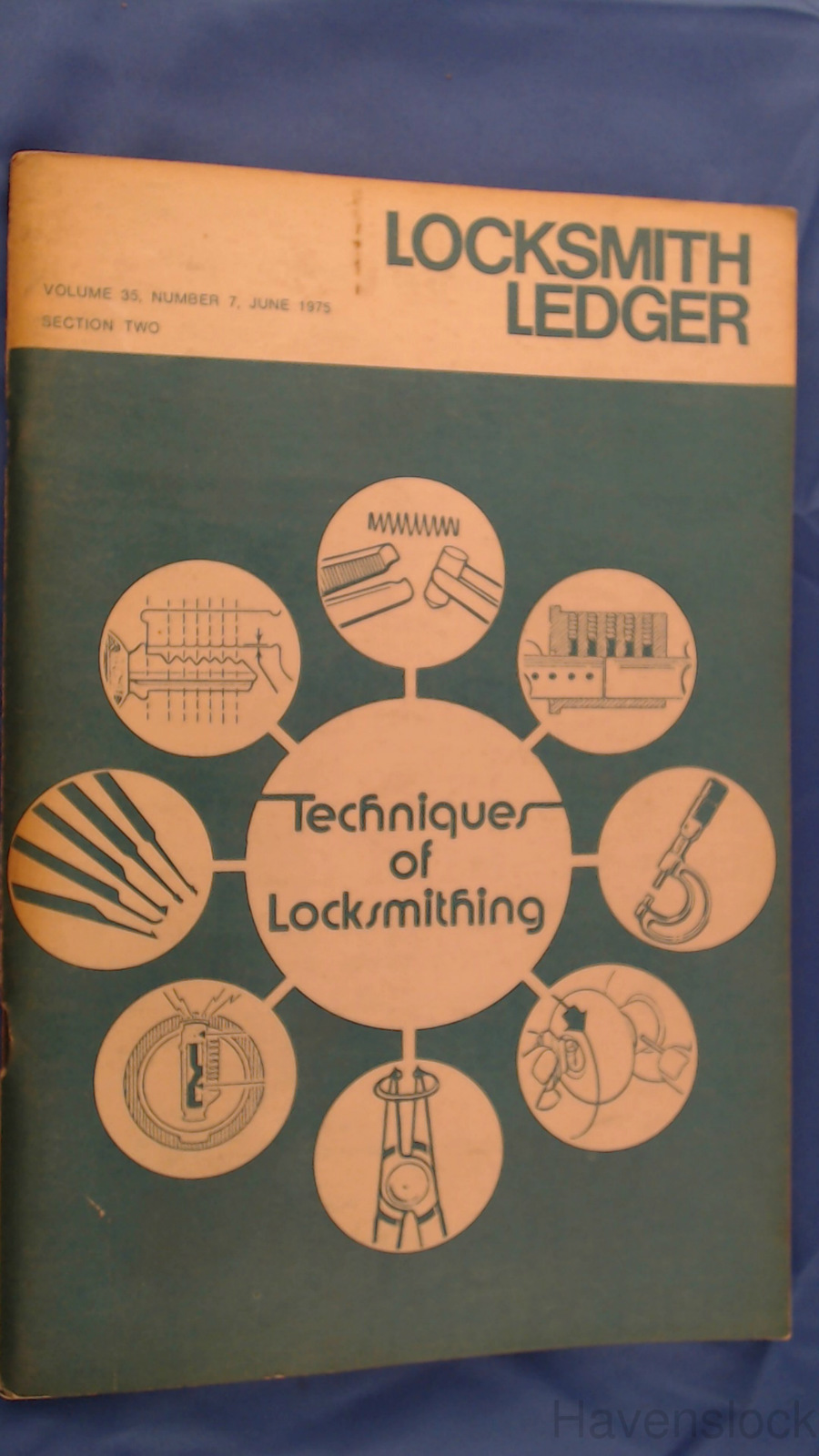 Locksmith Ledger, Vol. 35, No. 7: Techniques of Lo