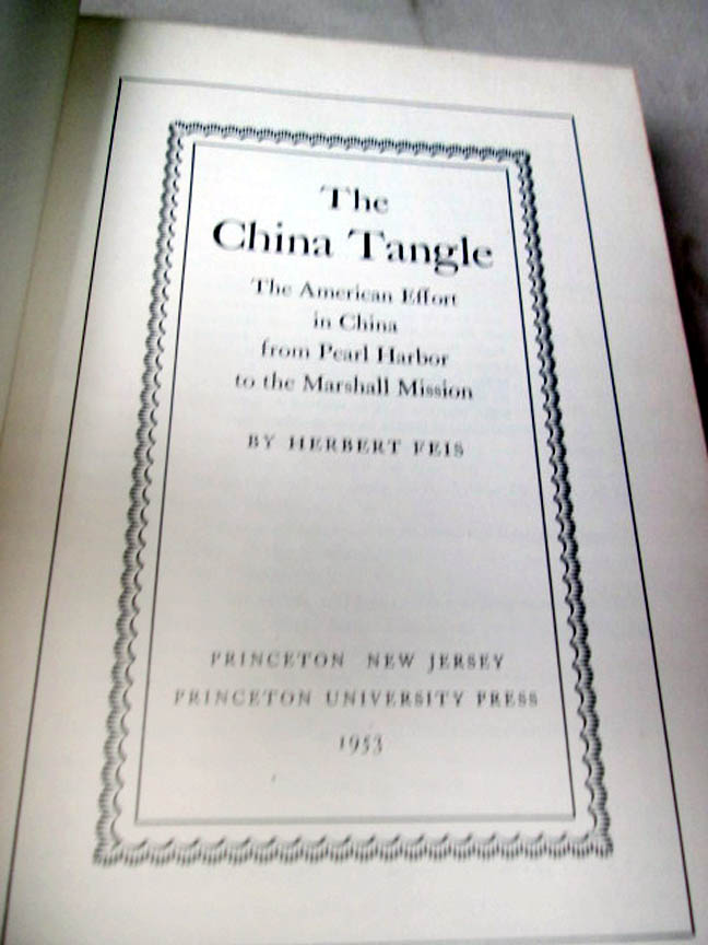 Details about THE CHINA TANGLE,1953,Herbert Feis,1st Edition