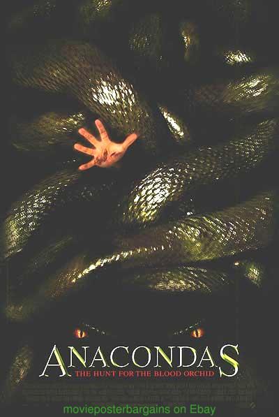 Anaconda 2 Poster ANACONDA + SNAKES ON A...