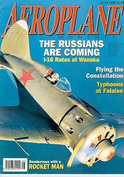 AEROPLANE JUN 98 WW2 RAF HAWKER TYPHOONS FALAISE / POLIKARPOV I-16 RATA / P-63 @
