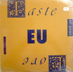 Taste Of Your Love / Da Butt '89 - E.u.