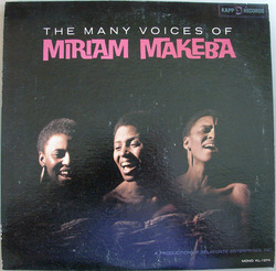 The Many Voices Of Miriam Makeba