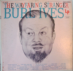 Burl Ives - The Wayfaring Stranger Album