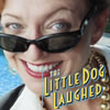 the Little Dog Laughed Tickets link