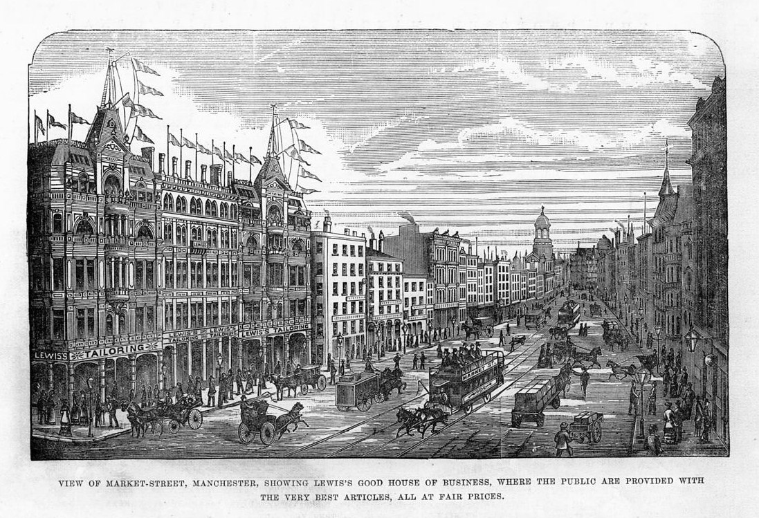 MARKET STREET MANCHESTER, LEWIS'S GOOD HOUSE OF BUSINESS