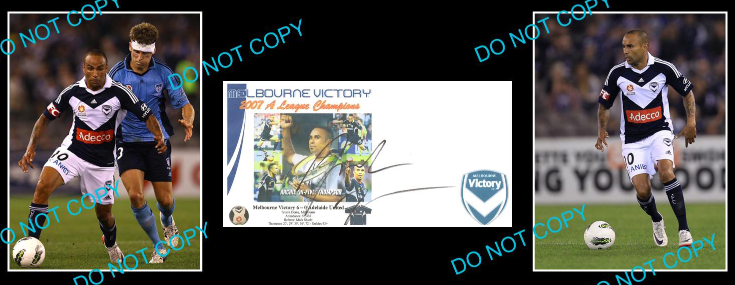 ARCHIE-THOMPSON-MELBOURNE-VICTORY-SOCCER-A-LEAGUE-SIGNED-COVER-2-PHOTOS